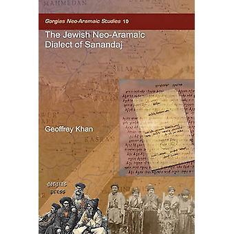 The Jewish NeoAramaic Dialect of Sanandaj by Khan & Geoffrey