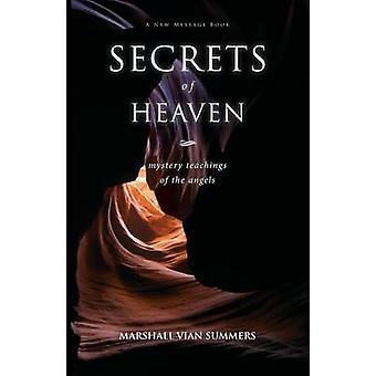 Secrets of Heaven by Summers & Marshall Vian