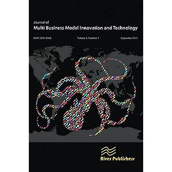 JOURNAL OF MULTI BUSINESS MODEL INNOVATION AND TECHNOLOGY 33 by Lindgren & Peter