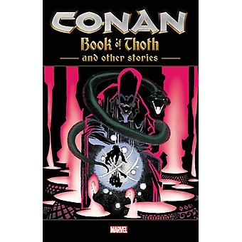 Conan The Book Of Thoth and Other Stories von Busiek & KurtWein & LenMoore & Stuart