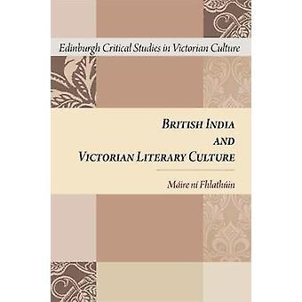 Britisk India og viktoriansk litterær kultur av Maire Ni Fhlathuin -