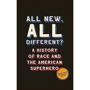 All New - All Different? - A History of Race and the American Superher