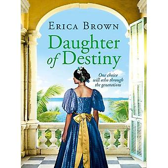 Daughter of Destiny by Erica Brown - 9781788631259 Book