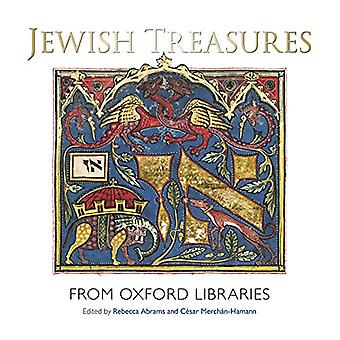 Jewish Treasures from Oxford Libraries by Rebecca Abrams - 9781851245