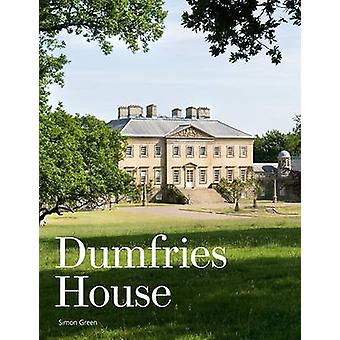 Dumfries House - An Architectural Story by Simon Green - 9781902419954