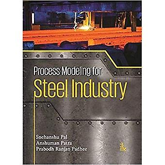 Process Modeling for Steel Industry by Snehanshu Pal - 9789385909399