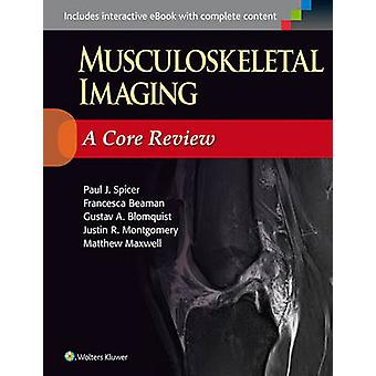 Musculoskeletal Imaging - A Core Review by Paul Spicer - 9781451192674