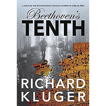 Beethoven's Tenth by Richard Kluger - 9781947856776 Book