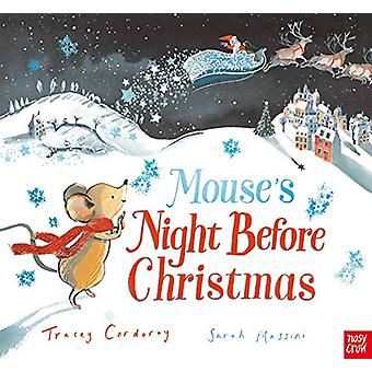 Mouse's Night Before Christmas by Tracey Corderoy - 9781788005401 Book