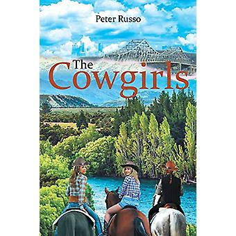 The Cowgirls by Peter Russo - 9781681399614 Book