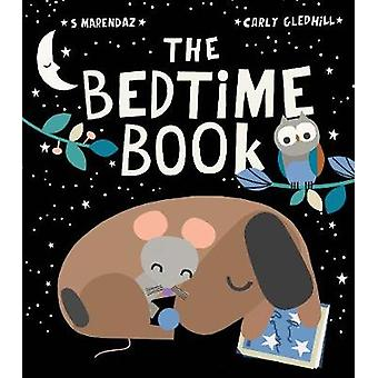 The Bedtime Book by S Marendaz - 9781788815680 Book