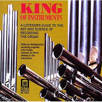King of Instruments (Organ) - King of Instruments: A Listener's Guide to the Art and Science of Recording the Organ [CD] USA import