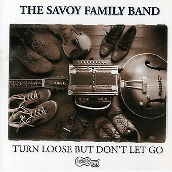 Savoy Family Band - Turn Loose But Don't Let Go [CD] USA import