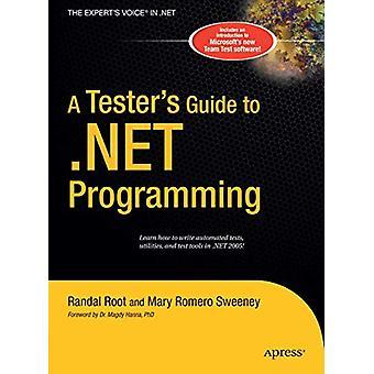 A Tester's Guide to .NET Programming par Joe Sweeney - 9781484220146 B