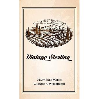 Vintage Sterling by Mary Beth Walsh - 9781532647826 Book