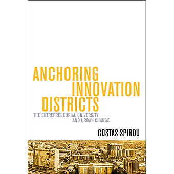 Anchoring Innovation Districts by Costas Georgia College & State University Spirou