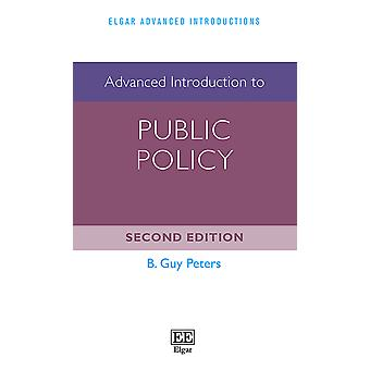Advanced Introduction to Public Policy Elgar Advanced Introductions series