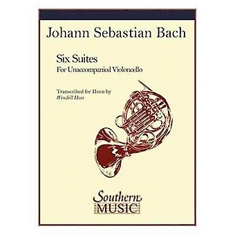 6 Suites for Unaccompanied Horn  Originally Written for Violoncello Solo by By composer Bach Johann Sebastian & Created by Hoss Wendell