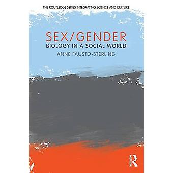 SexGender  Biology in a Social World by FaustoSterling & Anne