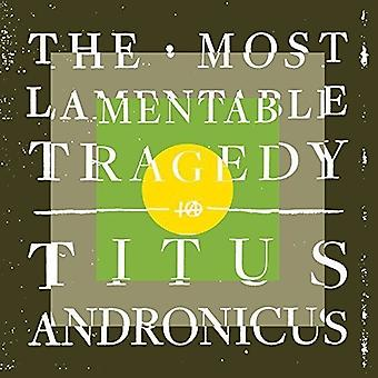 Titus Andronicus - importation USA The Most Lamentable tragédie [CD]