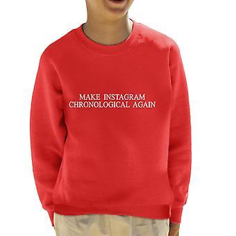 Instagram chronologische weer maken Kid's Sweatshirt