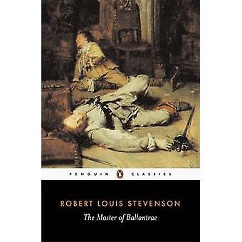 الماجستير في بالانتراي-قصة شتاء بروبرت لويس ستيفنسون-