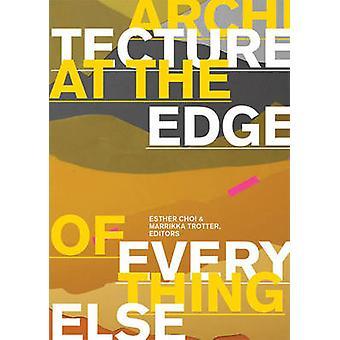 Architektur am Rande des alles von Esther Choi - Marrikka