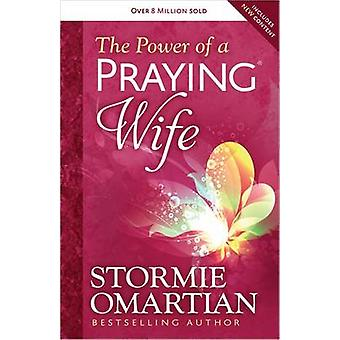 The Power of a Praying Wife by Stormie Omartian - 9780736957496 Book