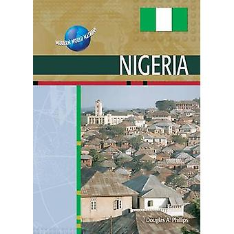 Nigeria by Douglas Phillips - 9780791074756 Book