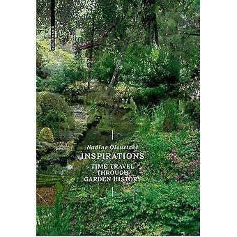 Inspirations - A Time Travel Through Garden History - 9783035613841 Bo