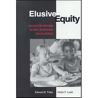 Schwer fassbare Equity - Bildungsreform im Post-Apartheid-Südafrika von Ed