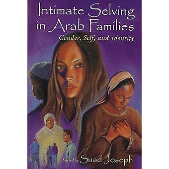 Intime hanane dans les familles arabes - sexe - soi et identité par Suad