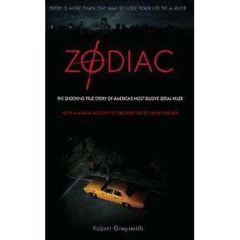 Zodiac - The Shocking True Story of America's Most Bizarre Mass Murder