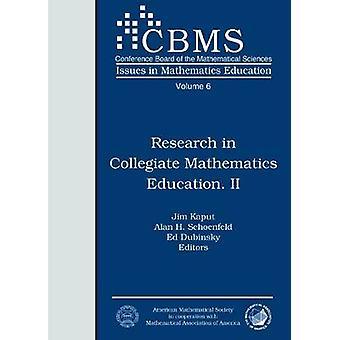 Research in Collegiate Mathematics Education II by Jim Kaput - 978082