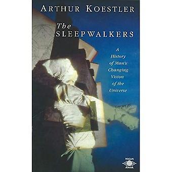Les Sleepwalkers: Une histoire d'homme changeants de Vision de l'univers (Arkana)
