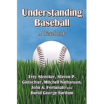 Understanding Baseball: A Textbook