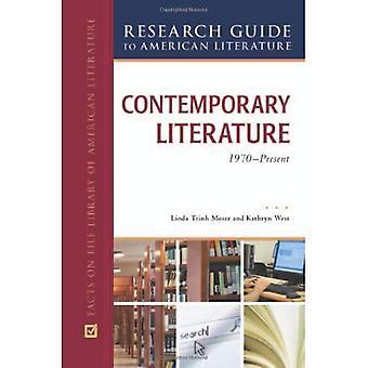 Samtida litteratur, 1970 till nuvarande