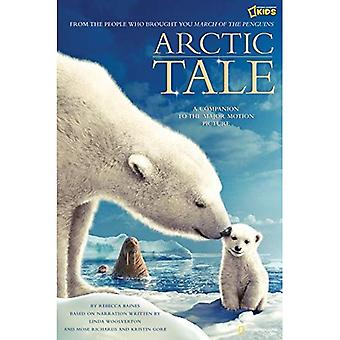 Conto do Ártico: Livro de imagens infantil oficial para o grande filme (Arctic Tale): livro de imagens oficial infantil para o grande filme (Arctic Tale)