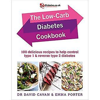 Omvänd din Diabetes kokbok: 100 ultimata lowcarb och riktig matrecept