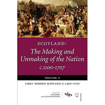 Scozia: La realizzazione e sfacelo della nazione C1100-1707: 2