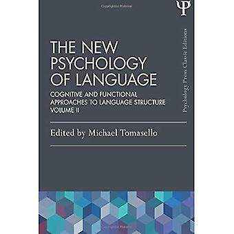 La nuova psicologia del linguaggio: approcci cognitivi e funzionali alla struttura del linguaggio, Volume II: 2 (psicologia...