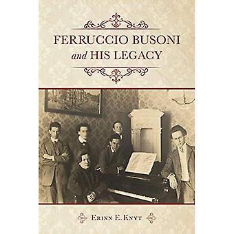 Ferruccio Busoni et son héritage