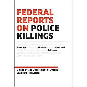 Fédéral des rapports sur les meurtres de policiers: Ferguson, Cleveland et Baltimore
