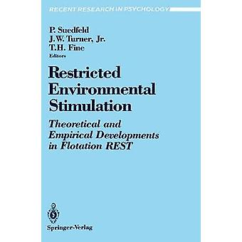Restricted Environmental Stimulation  Theoretical and Empirical Developments in Flotation REST by Suedfeld & Peter