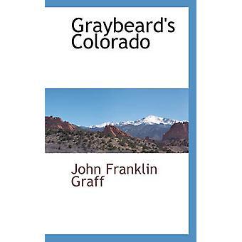 グラフ ・ ジョン ・ フランクリン、graybeards コロラド州