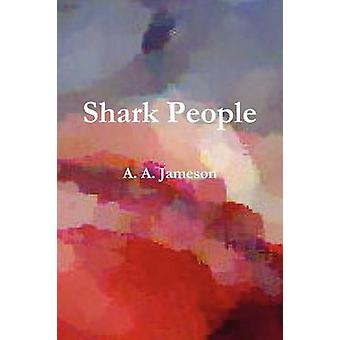 Shark People by Jameson & A. A.