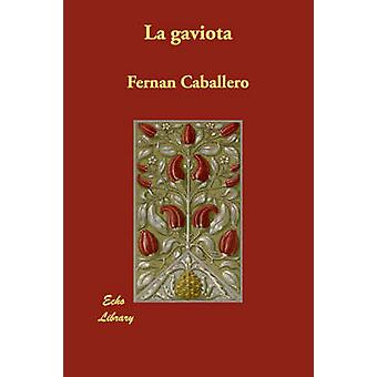 La Gaviota af Caballero & Fernan