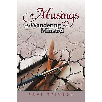 Musings of a Wandering Minstrel by Trivedy & Ravi