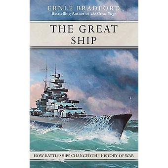 The Great Ship by Bradford & Ernle