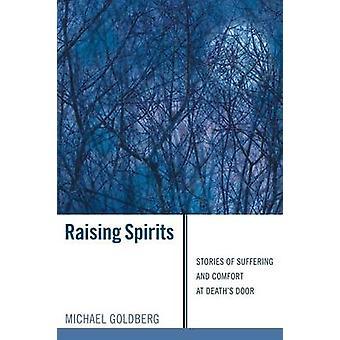 Raising Spirits by Goldberg & Michael